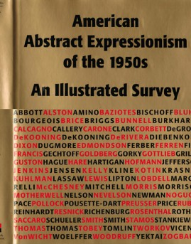 American Abstract Expressionism of the 1950s: An Illustrated Survey, 2003, $55